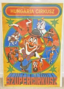 Hungária Cirkusz reklám plakát